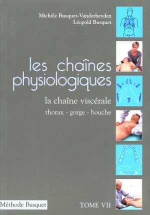 Les chaînes physiologiques Tome 7 - busquet - 9782353990108