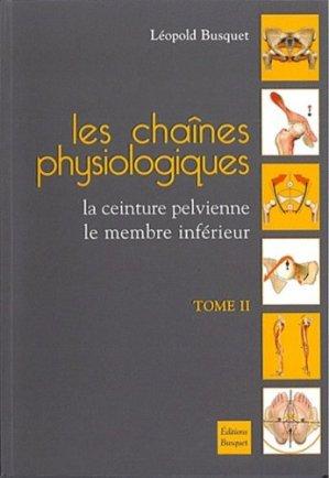 Les chaînes physiologiques Tome 2 - busquet - 9782353990122 -