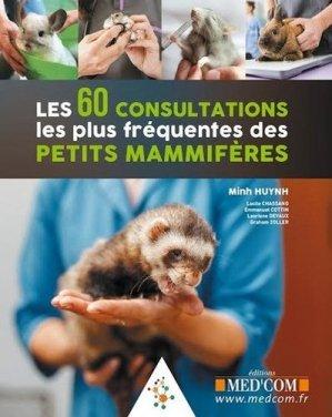 Les 60 consultations les plus fréquentes des petits mammifères - med'com - 9782354032647 -