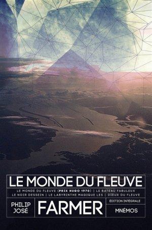 Le Monde du fleuve - mnémos - 9782354086817 -