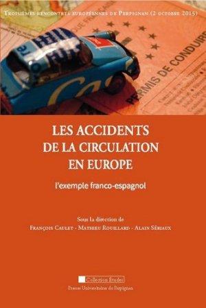 Les accidents de la circulation en Europe. L'exemple franco-espagnol - Presses Universitaires de Perpignan - 9782354123000 -