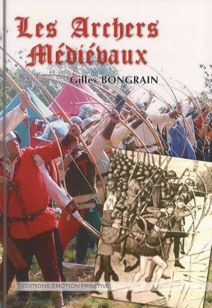 Les archers médiévaux - emotion primitive - 9782354221157 -