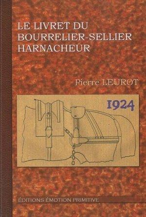Le livret du bourrelier sellier harnacheur - emotion primitive - 9782354221713 -