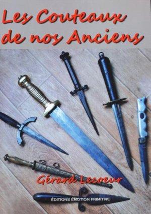 Les couteaux de nos anciens - emotion primitive - 9782354222369 -