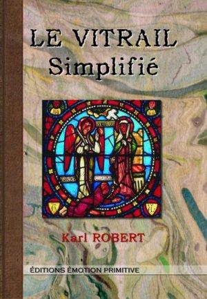 Le vitrail simplifié - emotion primitive - 9782354222680 -
