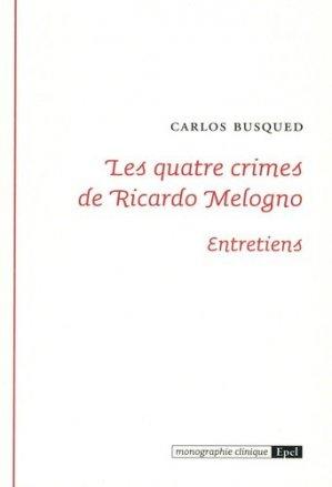 Les quatre crimes de Ricardo Melogno - epel - 9782354271992 -