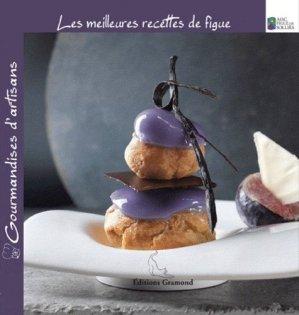 Les meilleures recettes de figue - gramond - 9782354300456 -