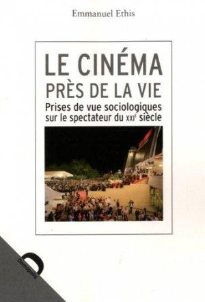 Le cinéma près de la vie - Editions Demopolis - 9782354570897 -
