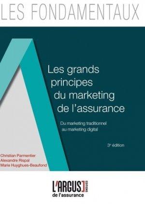 Les grands principes du marketing de l'assurance. Du marketing traditionnel au marketing digital, 3e édition - Groupe Industrie Services Info - 9782354742706 -