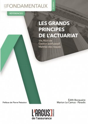 Les grands principes de l'actuariat. 2e édition - Groupe Industrie Services Info - 9782354743215 -