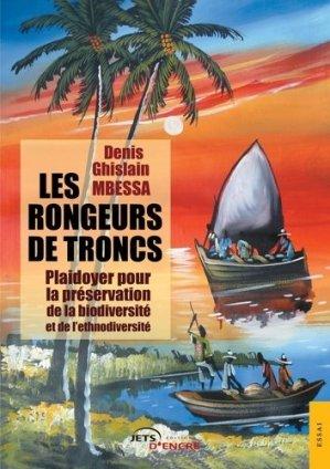 Les Rongeurs de troncs - Editions Jets d'encre - 9782355230202 -