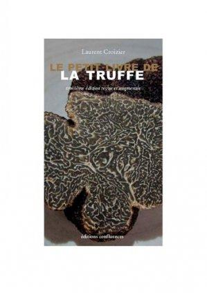Le petit livre de la truffe - confluences - 9782355271588 -
