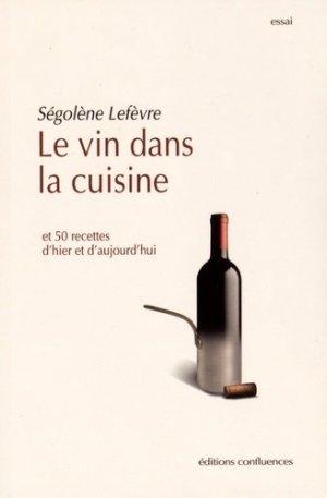 Le vin dans la cuisine - confluences - 9782355271908 -