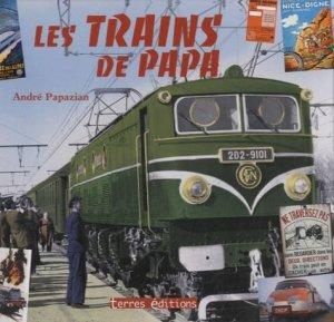 Les trains de Papa - Terres Editions - 9782355301094 -