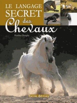 Le langage secret des chevaux - terres - 9782355301520 -