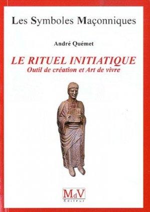 Le rituel initiatique - Maison de vie éditeur - 9782355991066 -