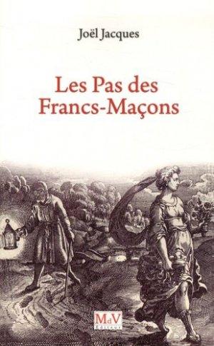 Les Pas des francs-maçons - Maison de vie éditeur - 9782355991608 -