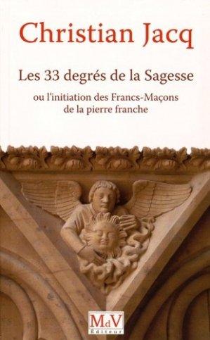 Les trente-trois degrés de la sagesse - Maison de vie éditeur - 9782355991806 -
