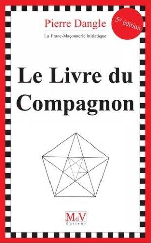 Le Livre du Compagnon - Maison de vie éditeur - 9782355993176 -