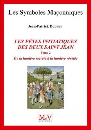 Les fêtes initiatiques des deux Saint-Jean - Maison de vie éditeur - 9782355993312 -