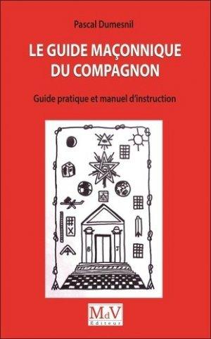 Le guide maçonnique du compagnon - Maison de vie éditeur - 9782355993787 -