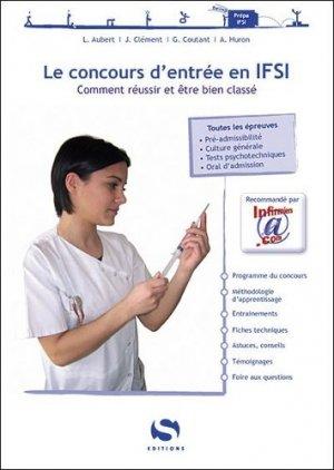 Le concours d'entrée en IFSI - s editions - 9782356400123 -