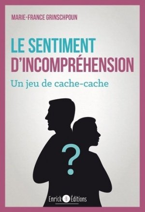 Le sentiment d'incompréhension - enrick b - 9782356443755 -