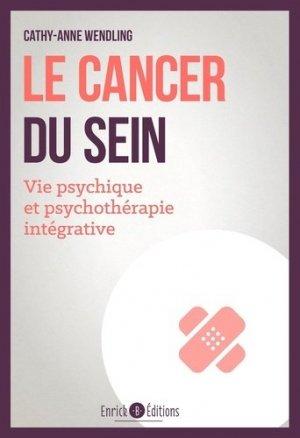 Le cancer du sein - enrick b - 9782356444271 -