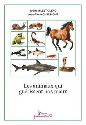 Les animaux qui guérissent nos maux - graine d'auteur - 9782356630605 -