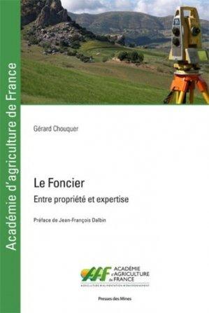 Le foncier. Entre propriété et expertise - presses des mines - 9782356715494 -