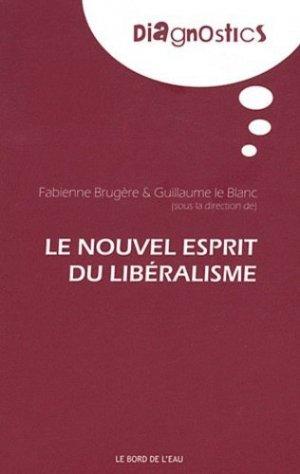 Le nouvel esprit du libéralisme - le bord de l'eau - 9782356870476 -