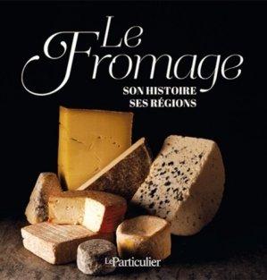 Le fromage - le particulier - 9782357312616 -