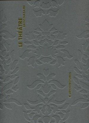 Le théâtre Saint-Nazaire - archibooks - 9782357332256 -