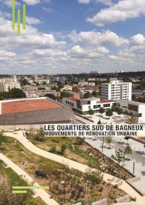 Les quartiers sud de Bagneux - archibooks - 9782357332638 -