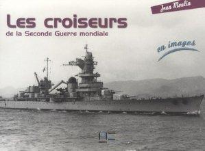Les croiseurs de la Seconde Guerre mondiale - marines - 9782357430327 -
