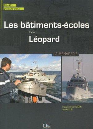Les bâtiments-écoles type Léopard. La Ménagerie - marines - 9782357431317 -