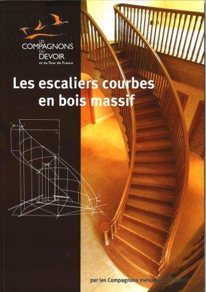 Les escaliers courbes en bois massif - compagnonnage - 9782357720183 -