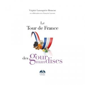 Le tour de France des gourmandises - DEFG éditions - 9782357870116 - majbook ème édition, majbook 1ère édition, livre ecn major, livre ecn, fiche ecn