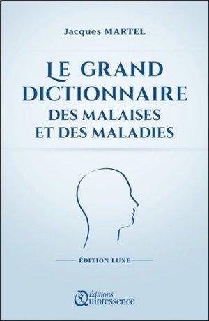 Le grand dictionnaire des malaises et des maladies - quintessence - 9782358052290 -