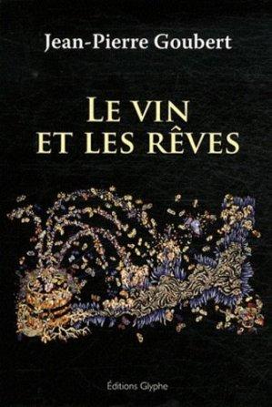 Le vin et les rêves - glyphe  - 9782358150378 -