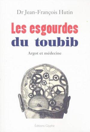 Les esgourdes du toubib - glyphe  - 9782358151733 -