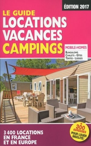 Le guide locations vacances camping - motor presse - 9782358390552 -