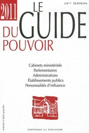 Le guide du pouvoir 2011 - Editions du Pouvoir - 9782358400060 -
