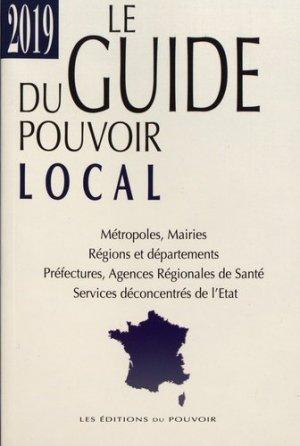 Le guide du pouvoir local - Editions du Pouvoir - 9782358400329 -