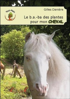 Le b.a.-ba des plantes pour mon cheval - le pre du plain - 9782358630849 -