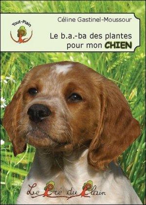 Le b.a.-ba des plantes pour mon chien - le pre du plain - 9782358632140 -