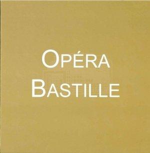 Les insolites de l'Opéra Bastille. Edition collector. Edition bilingue français-anglais - Editions Bleu Nuit - 9782358840798 -