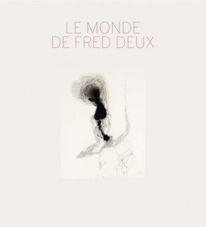 Le monde de Fred Deux - Lienart - 9782359062236 -