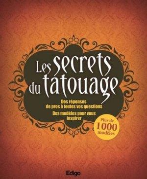 Les secrets du tatouage - Edigo Multimédia Editions - 9782359332162 -