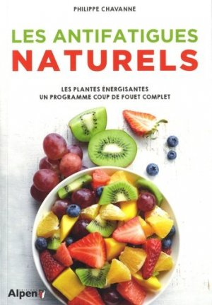 Les anti-fatigue naturels - alpen - 9782359345179 -